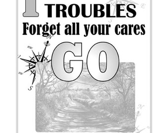 A3 Motto Poster, Forget all your troubles, forget all your CARES
