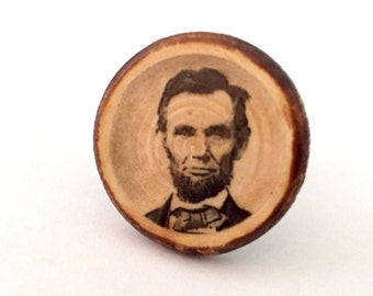 Abe Lincoln Handmade Antique-Style Pin on Stained Wood