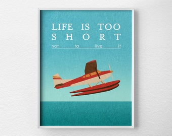 Retro Art Print, Airplane Poster, Life is Short Print, Inspirational Print, Positive Quote Art, Motivational Poster, TypographyPoster, 0133