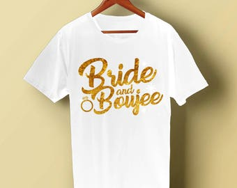 Bride to Be Bride and Boujee Wedding Bachelor Party Shirt