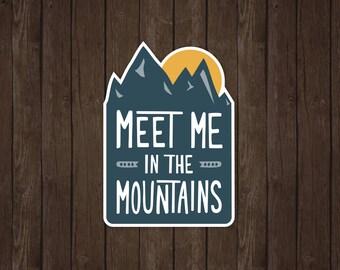 Meet Me In The Mountains   Vinyl Sticker Design