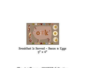 """Breakfast Is Served ~ Bacon & Eggs ~ 9"""" x 6"""" Paper Pattern for PUNCH NEEDLE by The Art Tramp/HOOKER Collection"""