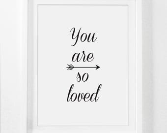 You Are So Loved, Nursery Wall Art, Nursery Print, Love Print, Digital Nursery Art, Black and White Nursery, Nursery Art Prints, Instant Art
