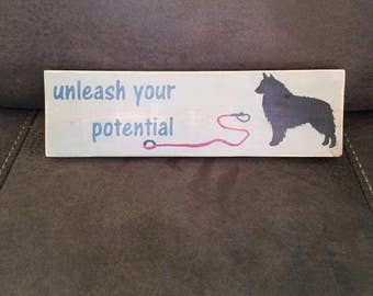 Unleash your Potential - Wooden Sign