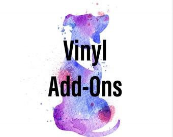 Vinyl Add-Ons
