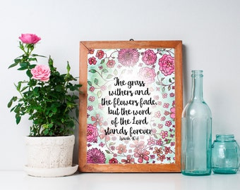 """Mother's Day Gift Bible Scripture Print - The word of the Lord stands forever - Isaiah 40:8 - Digital Download 8""""x10"""" Printable"""