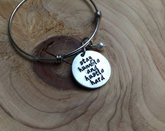 "Stay Humble Inspiration Bracelet- ""stay humble and hustle hard"" with an accent bead of your choice"