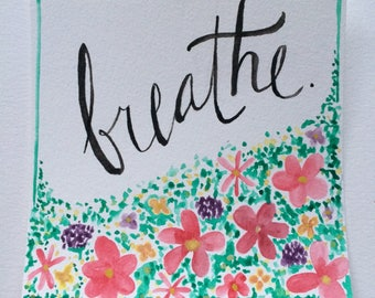 Original Watercolor 'Breathe' Painting