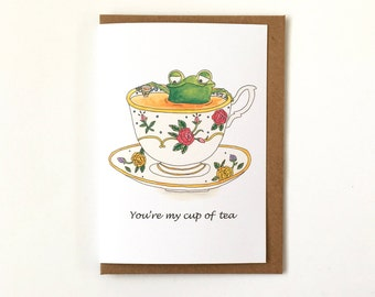 You're My Cup Of Tea - Love Card - Thank You Card - Any Occasion Greeting Card - Just Because Card