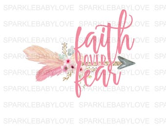 Faith over fear, DIY iron on,Sublimation transfer, Ready to Press, Iron on Ready, htv printed, Thankful and blessed, Iron on Transfer