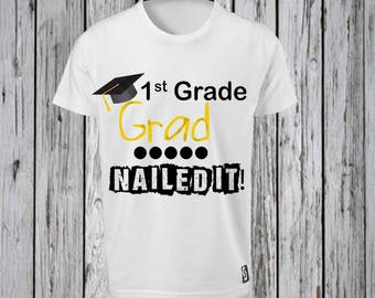 Last Day of School of School Nailed it Shirt  Iron Tshirt Design FILE ONLY!!- Autograph Shirt-End of the year Shirt- Nailed it