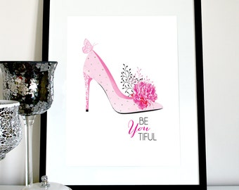 BeYouTiful print, pink heels with pretty sparkles, shoes print, heels print, stiletto print, beautiful quote, beautiful saying, mom gift