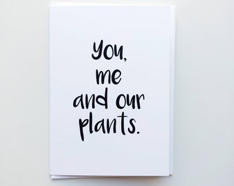 You, Me and Our Plants Card, Valentines Card, Love Card, Anniversary Card, Funny Love Card, Wedding Card