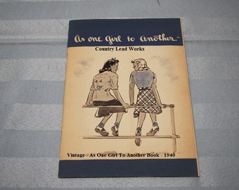 Vintage As One Girl To Another Book - 1940