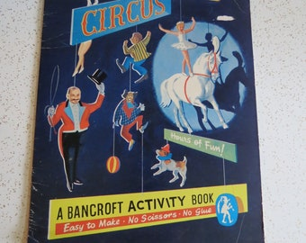Vintage 1960's Giant (Paper) Mobile Press-Out Circus A Bancroft Activity Book