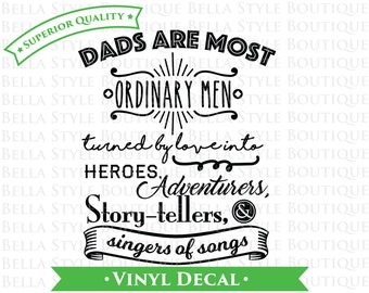 Ordinary Dad Men Hero Adventurer Story-Teller Singer Hipster Father's Day VINYL DECAL