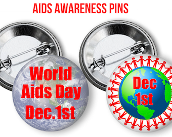 AIDS Awareness, World AIDS Day Pins  2.25 inch pinback button pin , AIDS Awareness Buttons, Protect Yourself Pins Buttons
