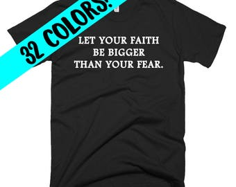 Faith Shirts, Christian Shirt, Inspirational Shirts, Faith T-Shirts, Christian Tees, Faith Shirt, Christian Gifts, Faith T-Shirt, Christian