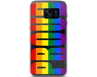 PROUD Gay Pride Rainbow LGBT LGBTQ Support Samsung Phone Case