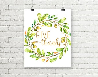Give Thanks Sign Leaf and Acorn Wreath Print Thanksgiving Decor Printable Wall Art Instant Digital Download 8x10 11x14 Gold or Black Text