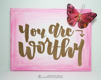 You Are Worthy - Brush Calligraphy Glitter Pink Canvas Art