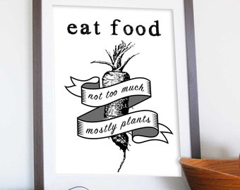 Foodie quote print, Michael Pollan Quote, Eat food, In defense of food,  Kitchen wall art, Printable wall art, printable kitchen decor
