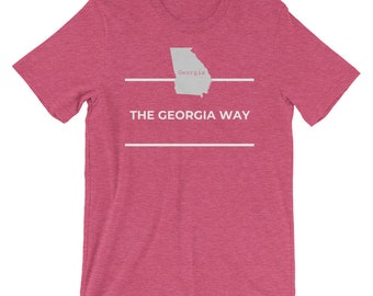 Georgia T-Shirt - The Georgia Way, Georgia State Love, Georgia Home