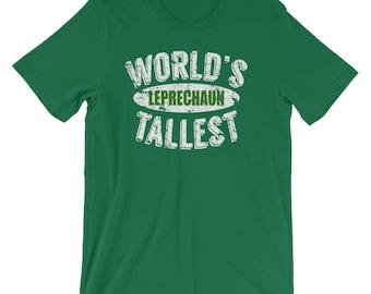St. Patrick Day Shirt - World's Tallest Leprechaun Funny St. Patrick's Day T-Shirt