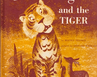 Half-As-Big and the Tiger by Bernice Frankel, illustrated by Leonard Weisgard