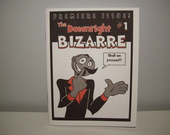 The Downright Bizarre Comic Zine Art#1