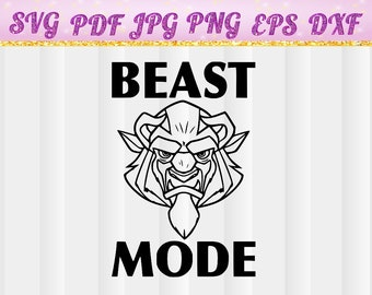 Beast Mode,Beauty and Beast, Disney,Beast Mode SVG,Cricut Files,Silhouette Files,Cameo,Vector,T-shirtsvg,pg,pdf,png,dxf,eps,iron on transfer
