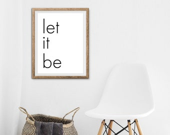 Beatles, Let it be, Large digital print, poster, motivational typography, wall art, minimalist, Instant download print