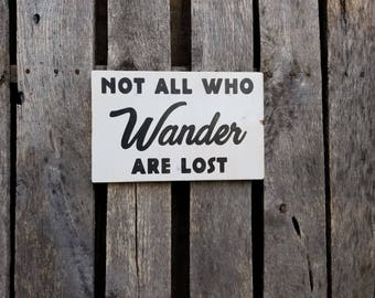 Not all who wander are lost wood sign, wooden wall art home decor distressed rustic handmade Tolkien hand painted quote inspirational