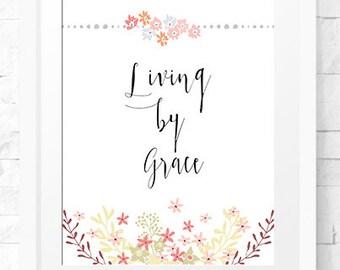 Most popular art prints, Living by Grace, Christian Quote, Modern Christian Art, Scripture Print, Christian Prints, prints arts, poster