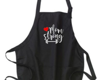Aprons, Gift for Mom, Mothers Day Gift, Mom Strong Apron, Mom Strong Aprons, Mom Apron, Mom Aprons, Gifts for Her, Personalized Gifts