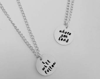 Gilmore Girls Hand Stamped Best Friend Necklace - Set of 2 - Where You Lead...I Will Follow
