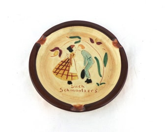 "Vintage Pennsbury Pottery ""SUCH SCHMOOTZERS"" Ashtray, Art Pottery, Smoking Accessories"