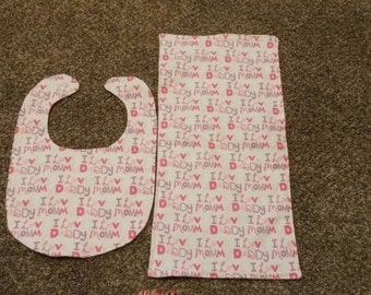 Love mommy and daddy bib and burp cloth set.