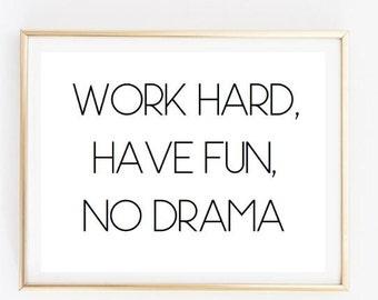 Work Hard Have Fun Inspirational Tumblr Quote