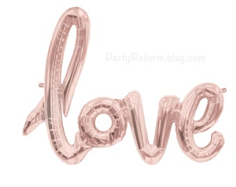 "Love Balloon ""love"" Rose Gold Script Balloon Love Banner Air Fill only / Wedding Engagement Party Bridal Shower Bachelorette Party"