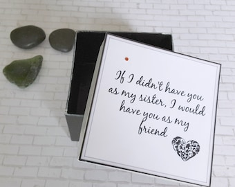 Birthday Gift for Sister - Sister Quotes - Small Gift Box - Sister Love - Prayer Box - Sister Presents - Sister of the Bride Gifts -