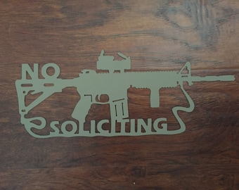 AR15 No Soliciting sign