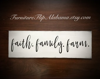 Superieur Faith Family Farm Sign Wood Sign Farmhouse Sign Farmhouse Decor Farmhouse  Style Hand Painted Sign Home