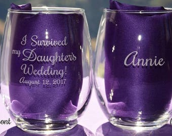 I Survived My Daughter's or Son's Parents Personalized Engraved Wedding Party Glass for the Mother and Father of the Bride or Groom