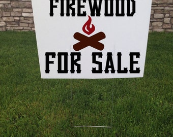 Firewood For Sale Yard Sign, Campfire wood, Camping Wood, Corrugated yard signs, 24 x 18, Lawn Signs, For Sale Sign, Camp Wood, Outdoor