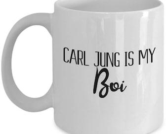 Funny Jungian Psychologist Gift - Carl Jung Is My Boi - Psychology Coffee Mug