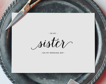 To My Sister On My Wedding Day Card - To My Sister Wedding Card, Wedding Stationery, To My Sister Thank You Wedding Card, Wedding Note, K3