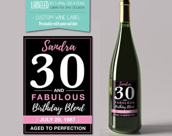 30 birthday wine label - custom wine label - 30 and fabulous - 30th birthday gift - personalized label - birthday wine - waterproof labels