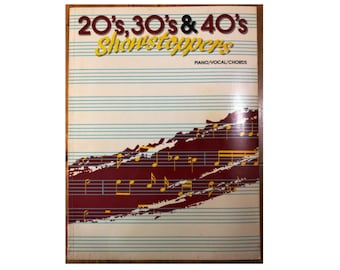 Vintage Sheet Music Book 1987 20's, 30's & 40's Showstoppers Piano Vocal Chords 297 Pages