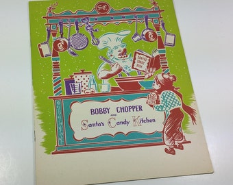 "MAY-STERN'S DEPARTMENT Store Booklet,""Bobby Chopper & Santa's Candy Kitchen"",  1947, Toyland Giveaway, Vintage Holiday, Christmas Ephemera"